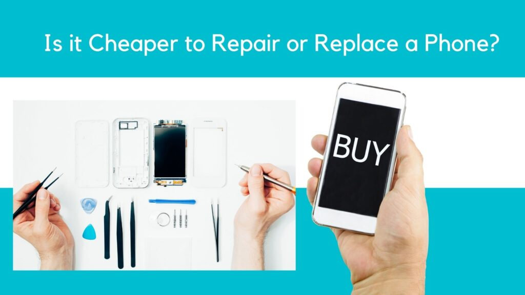 Is it Cheaper to Repair or Replace a Phone?