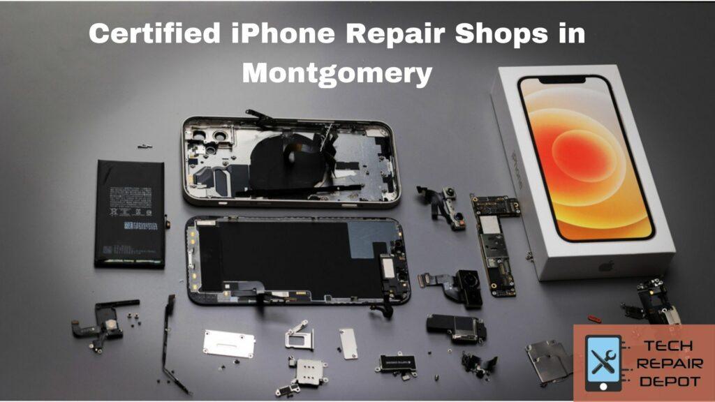 Certified iPhone Repair Shops in Montgomery